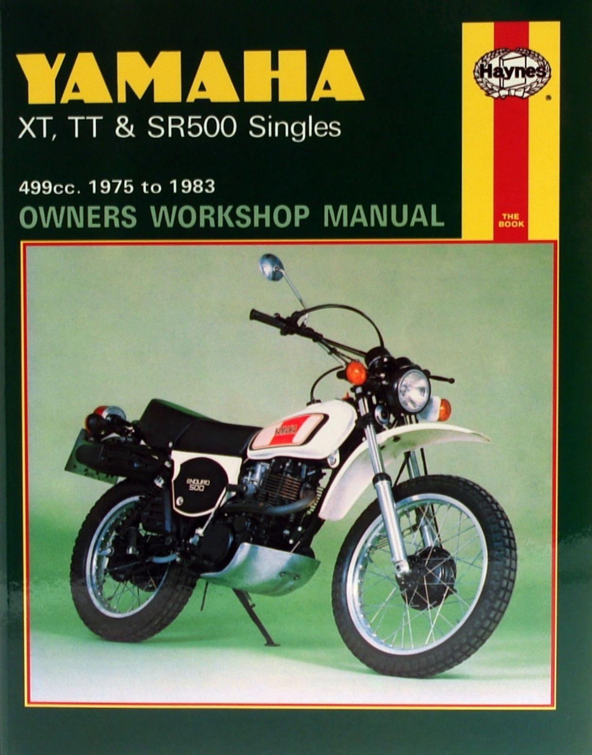 HAYNES MANUAL: YAMAHA XT500, TT500, SR50 1975-1983
