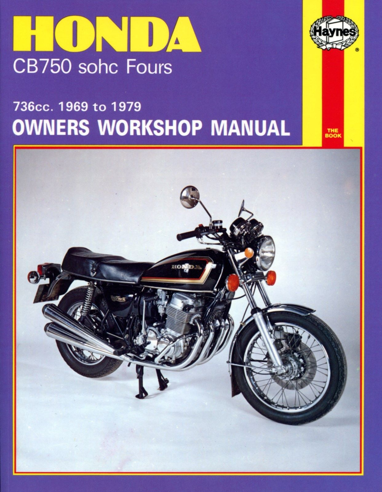 HAYNES MANUAL: HONDA CB750 SOHC FOURS 1969-1979
